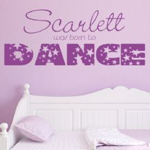 Personalised Born to Dance ~ Wall sticker / decals